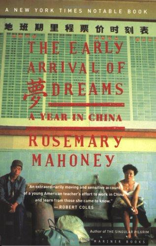 The early arrival of dreams by Rosemary Mahoney