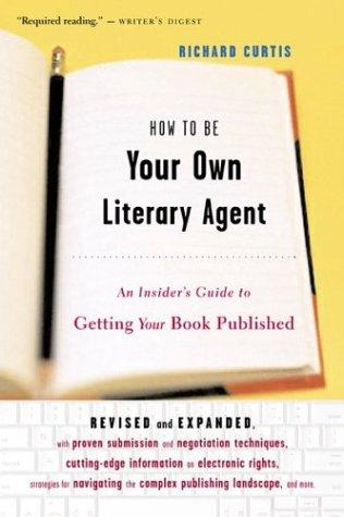Download How to be your own literary agent