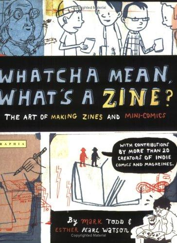 Download Whatcha mean, what's a zine?