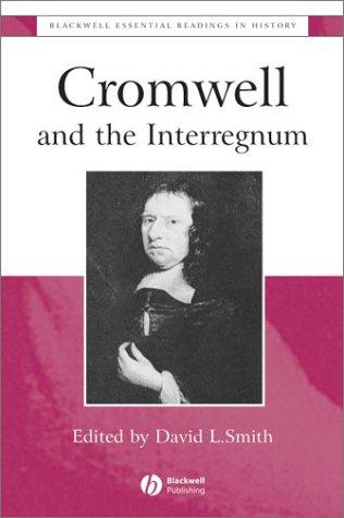 Cromwell and the Interregnum: The Essential Readings, Smith, David Lee (Editor)
