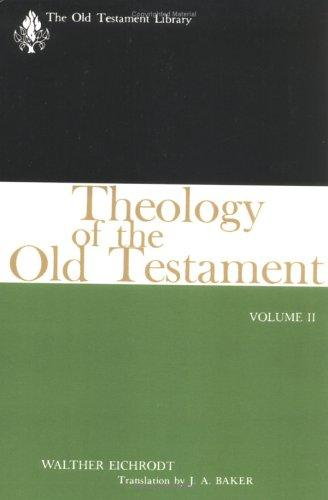 Theology of the Old Testament (Old Testament Library)