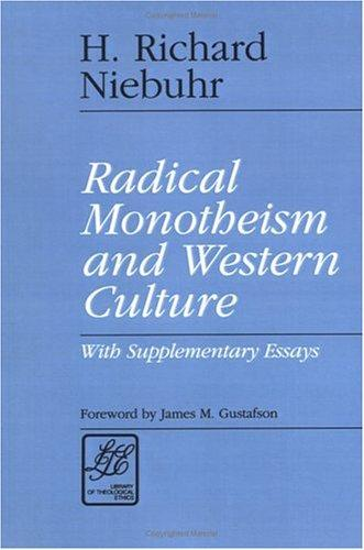 Radical monotheism and western culture