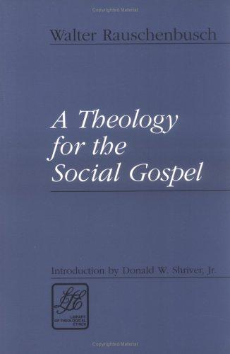 Download A theology for the social gospel