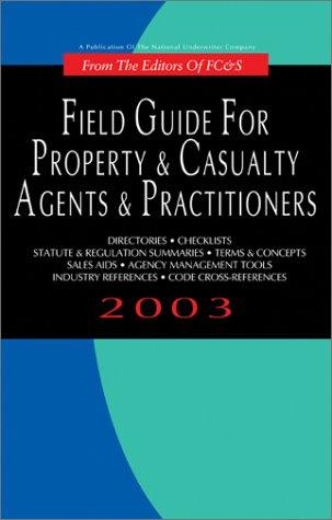 Field Guide for Property & Casualty Agents & Practitioners