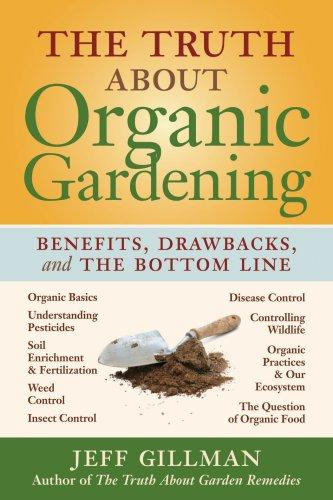 Download The Truth About Organic Gardening