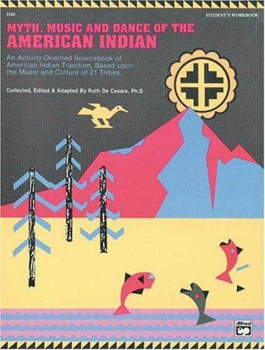 Download Myth, Music, and Dance of the American Indian
