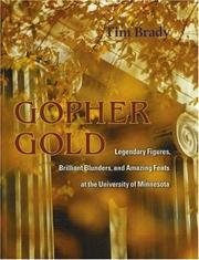Thumbnail of Gopher Gold: Legendary Figures, Brilliant Blunders, and Amazing Feats at the Uni