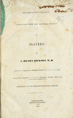 Remarks on certain topics connected with the general subject of slavery