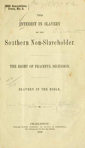 Download The interest in slavery of the southern non-slave-holder.
