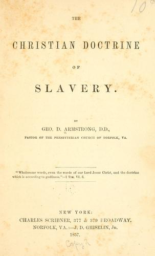 Download The Christian doctrine of slavery.