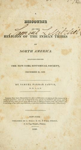 A discourse on the religion of the Indian tribes of North America.