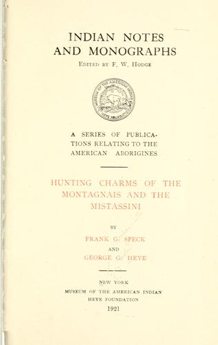 Hunting charms of the Montagnais and the Mistassini