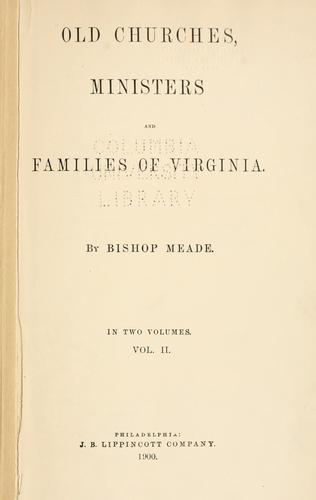 Old churches, ministers and families of Virginia.