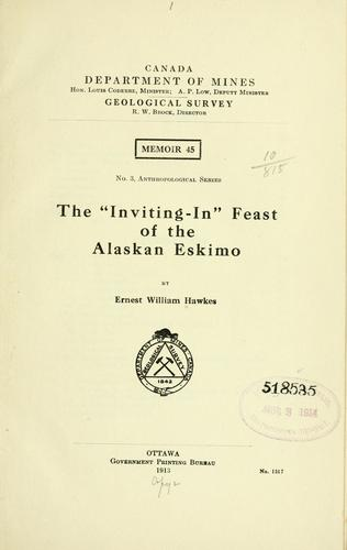 """The """"Inviting-in"""" feast of the Alaskan Eskimo"""