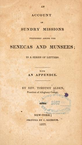 Download An account of sundry missions performed among the Senecas and Munsees