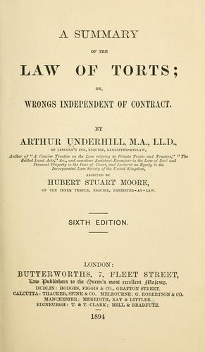 A summary of the law of torts, or, wrongs independent of contract