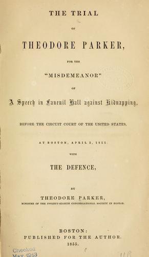 Download The trial of Theodore Parker