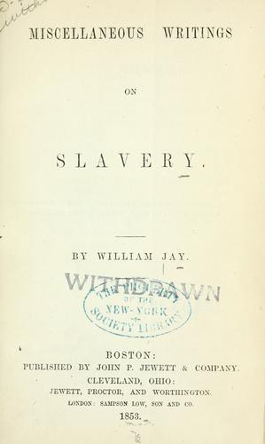 Download Miscellaneous writings on slavery.