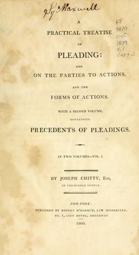 Download A practical treatise on pleading and on the parties to actions and the forms of actions