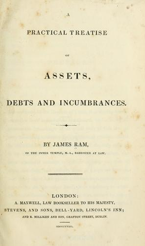 A practical treatise of assets, debts and incumbrances