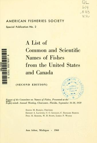Download A list of common and scientific names of fishes from the United States and Canada.