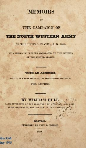 Download Memoirs of the campaign of the North Western Army of the United States, A.D. 1812