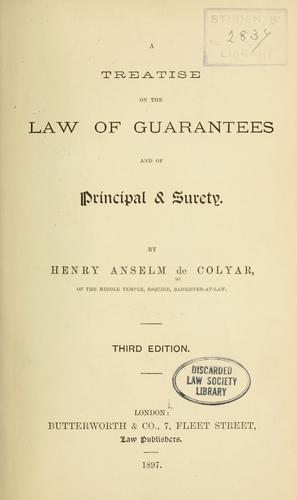 A treatise on the law of guarantees and of principal & surety.