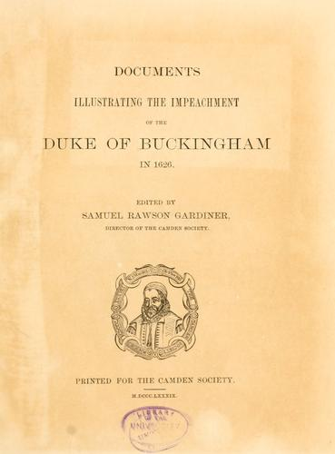 Download Documents illustrating the impeachment of the Duke of Buckingham in 1626.