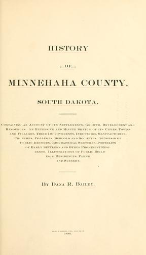 History of Minnehaha county, South Dakota by Dana Reed Bailey