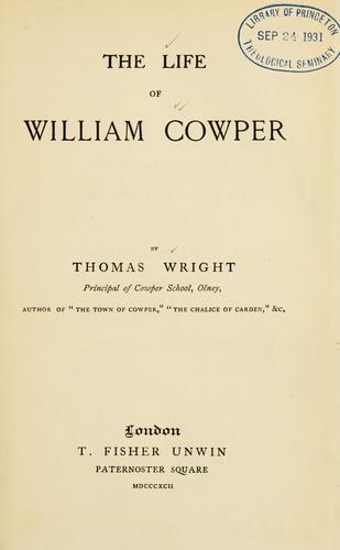 The life of William Cowper.