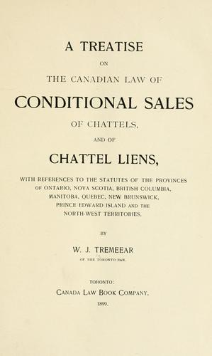 Download A treatise on the Canadian law of conditional sales of chattels, and of chattel liens