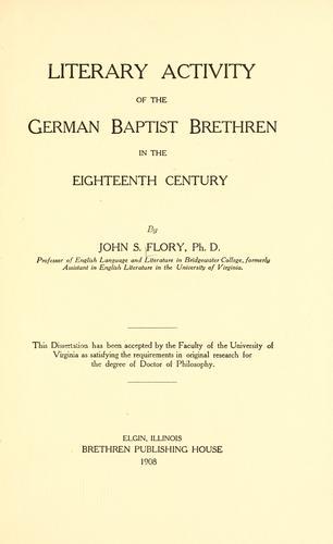 Download Literary activity of the German Baptist Brethren in the eighteenth century