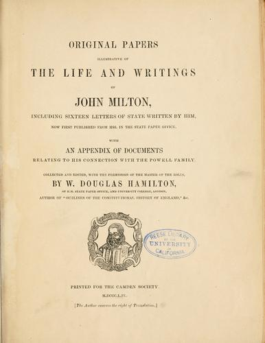 Original papers illustrative of the life and writings of John Milton