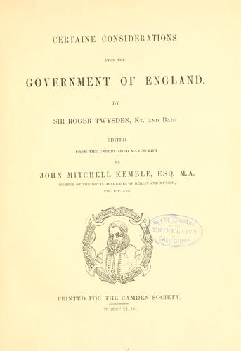 Download Certaine considerations upon the government of England.