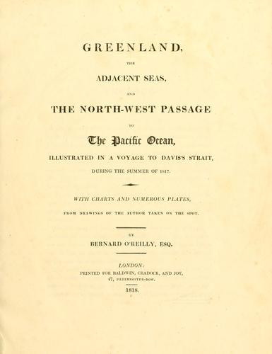 Greenland, the adjacent seas, and the North-west Passage to the Pacific Ocean