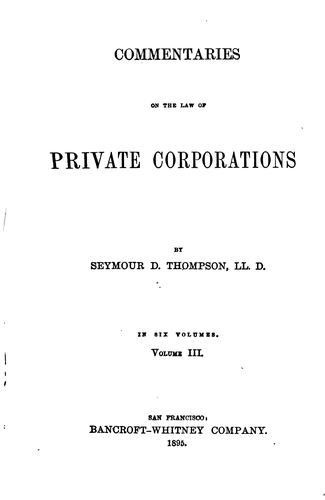 Commentaries on the law of private corporations