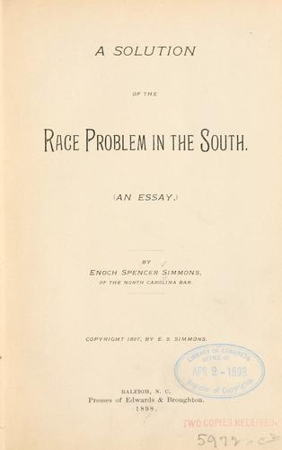 Download A solution of the race problem in the South.