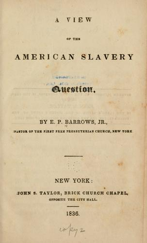 Download A view of the American slavery question.