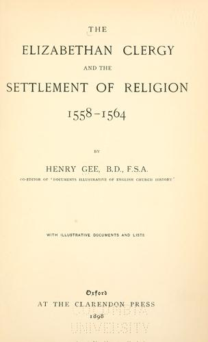 Download The Elizabethan clergy and the settlement of religion, 1558-1564
