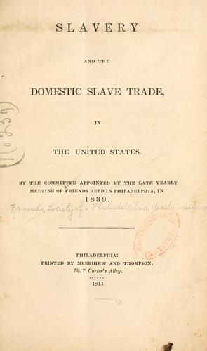 Slavery and the domestic slave trade, in the United States.