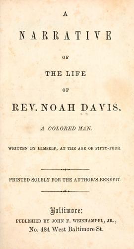 Download A narrative of the life of Rev. Noah Davis, a colored man