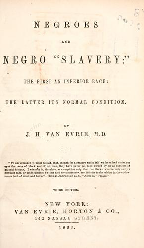 "Negroes and Negro ""slavery."""