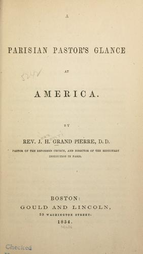 Download A Parisian pastor's glance at America.