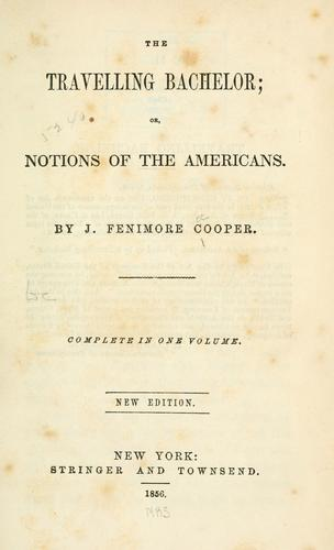 Notions of the Americans by James Fenimore Cooper