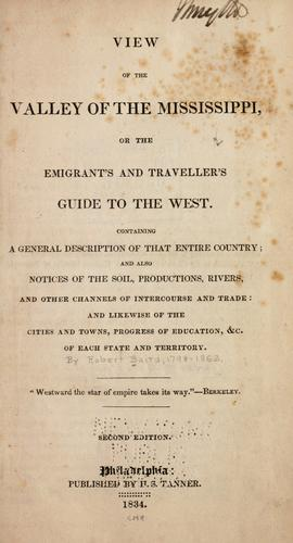 Download View of the valley of the Mississippi, or, The emigrant's and traveller's guide to the West