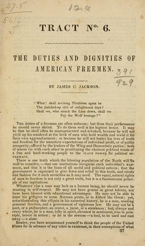 The duties and dignities of American freemen.