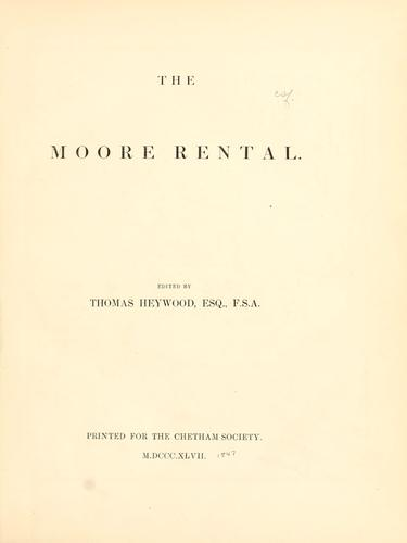 The Moore rental by Moore, Edward Sir