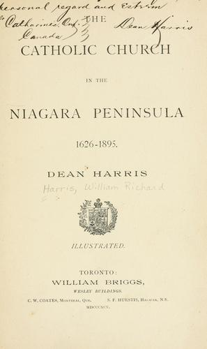 Download The Catholic church in the Niagara peninsula, 1626-1895.