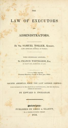 The law of executors and administrators.