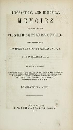 Download Biographical and historical memoirs of the early pioneer settlers of Ohio